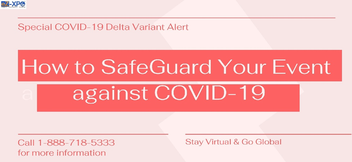 Safeguard Event from Delta Variant